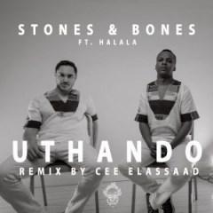 Stones X Bones - Uthando (Original Mix) ft Halala